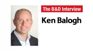 The B&D Interview – Ken Balogh, CEO and President, Ashton Woods
